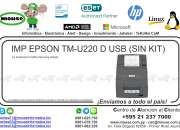 IMP EPSON TM-U220 D USB (SIN KIT)